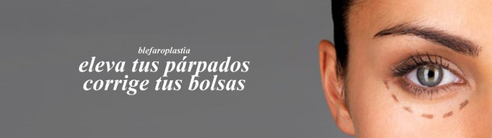 Blefaroplastia en Valencia. Cirugia de parpados caidos y bolsas en los ojos